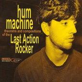 Last Action Rocker by Hum Machine