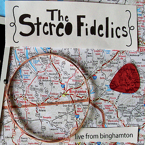 Live From Binghamton by The Stereofidelics