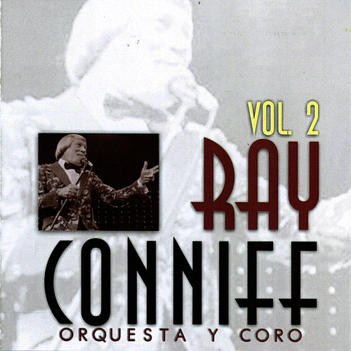 Orquesta y coro vol. 2 by Ray Conniff