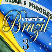 A Taste Of Brazil Vol 3 by Various Artists