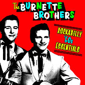 Rockabilly '50s Essentials by The Burnette Brothers