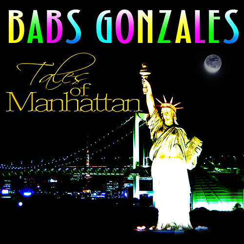 Tales Of Manhattan by Babs Gonzales