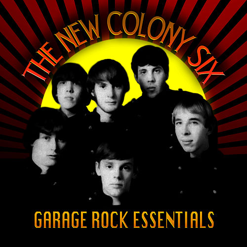 Garage Rock Essentials by New Colony Six