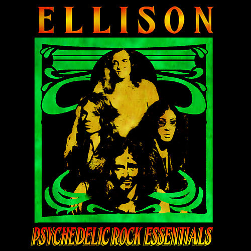 Psychedelic Rock Essentials by Ellison