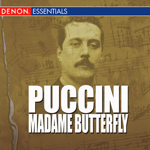 Puccini - Madame Butterfly by Chorus Of The Theatro Nuovo Di Milano