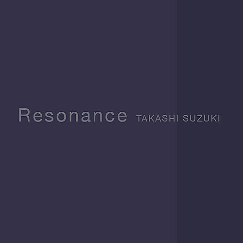 Resonance by Takashi Suzuki