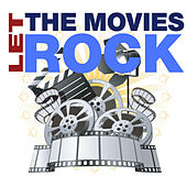 Let The Movies Rock by Various Artists