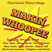 Makin Whoopee by Various Artists