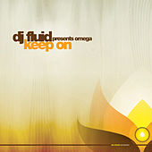 Keep On by DJ Fluid