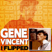i Flipped by Gene Vincent