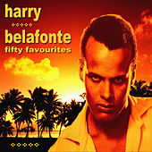 Harry Belafonte Fifty Favourites by Harry Belafonte