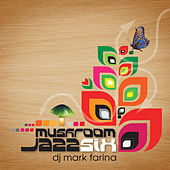 Mushroom Jazz 6 by Various Artists