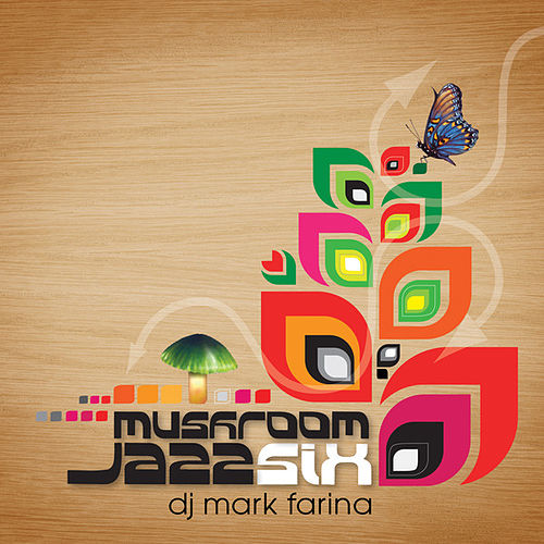Mushroom Jazz 6 by Various Artists