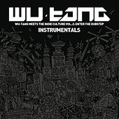 Wu-Tang Meets the Indie Culture, Vol. 2 - Enter the Dubstep (Instrumentals) by Various Artists