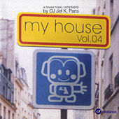 My House Vol. 04 by Various Artists