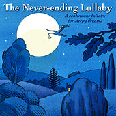 The Never-Ending Lullaby : A Continuous Lullaby for Sleepy Dreams - Single by Tasmanian Symphony Orchestra