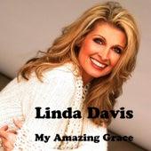 My Amazing Grace by Linda Davis
