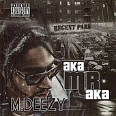 MDeezy AKA Mr. AKA by Various Artists