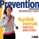 Prevention Magazine Workout Mix - Run Walk Intervals (60 Min Non-Stop Workout [125:152 BPM]) by Various Artists