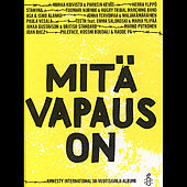 Mitä vapaus on - Amnesty International 50-vuotisjuhla-albumi von Various Artists