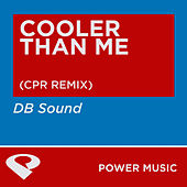 Cooler Than Me - EP by DB Sound