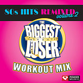The Biggest Loser Workout Mix- 80s Hits Volume 2 [60 Minute Non-Stop Workout Mix (128 BPM)] by Various Artists