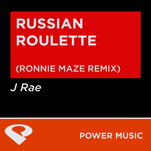 Russian Roulette - Single by J Rae