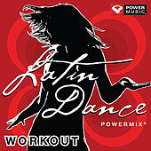 Latin Dance PowerMix Workout by Various Artists