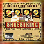 The Dayton Family Presents: The Right to Remain Silent EP by Shoestring