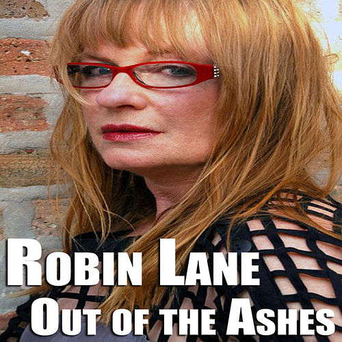 Out of the Ashes Collection by Robin Lane
