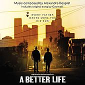 A Better Life (Original Motion Picture Soundtrack) by Various Artists