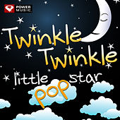 Twinkle Twinkle Little Pop Star by Pop Star Baby