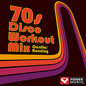 70s Disco Workout [60 Minute Non-Stop Workout Mix (135-150 BPM)] by Various Artists