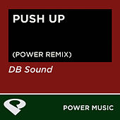 Push Up - Single by DB Sound