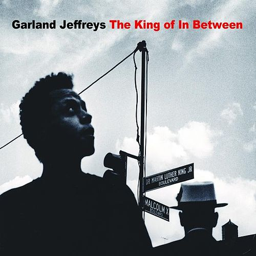 The King Of In Between by Garland Jeffreys