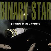Masters Of The Universe by Binary Star