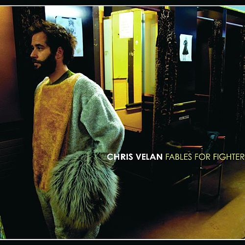 Fables For Fighters by Chris Velan