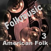 American Folk 3 by Various Artists