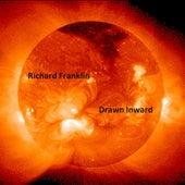 Drawn Inward by Richard Franklin
