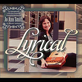 Lyrical by Jo Ann Smith