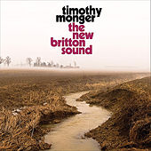 The New Britton Sound by Timothy Monger