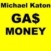 Gas Money by Michael Katon