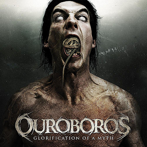 Glorification of a Myth by Ouroboros