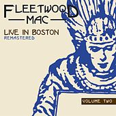 Live In Boston: Volume Two by Fleetwood Mac