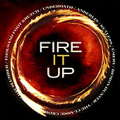 Fire It Up von Various Artists