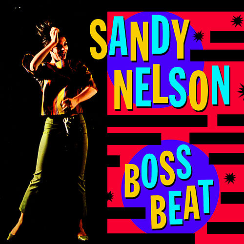 Boss Beat by Sandy Nelson