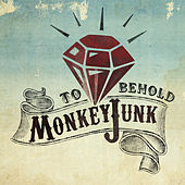 To Behold by MonkeyJunk