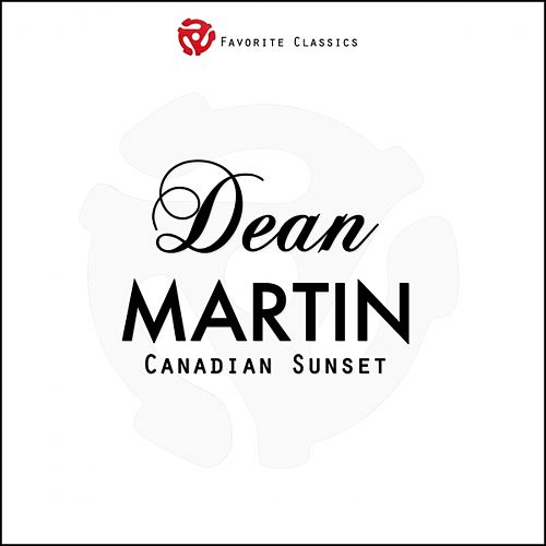 Canadian Sunset by Dean Martin