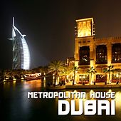 Dubai - Metropolitan House von Various Artists