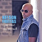 I Just Want My Baby Back by Nelson Freitas